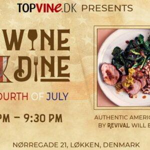 Wine and Dine 4. juli 2019
